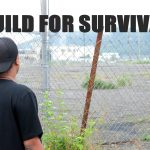 Build for Survival:The fight for Economic inclusion